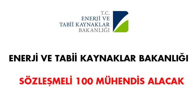 Enerji ve Tabii Kaynaklar Bakanlığı Sözleşmeli 100 Mühendis Alacak !
